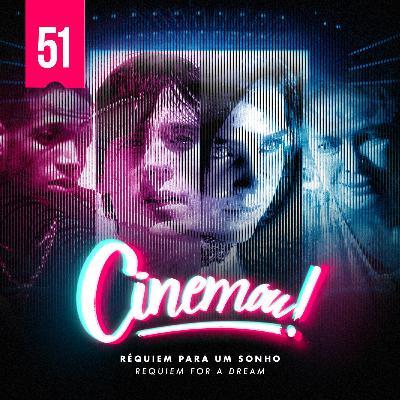 51 - Réquiem Para Um Sonho (Requiem For a Dream, 2000)