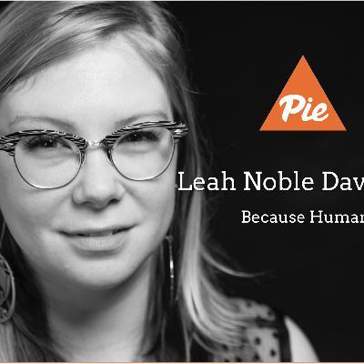 12 - PIEdcast - Leah Noble Davidson