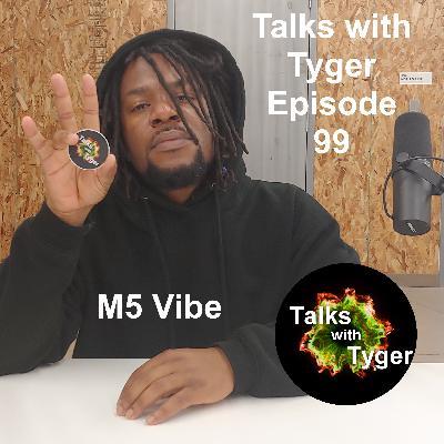 99: Music, Military, & Meditation // m5 vibe