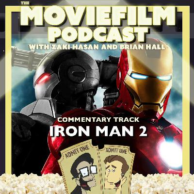 The MovieFilm Commentary Track: Iron Man 2