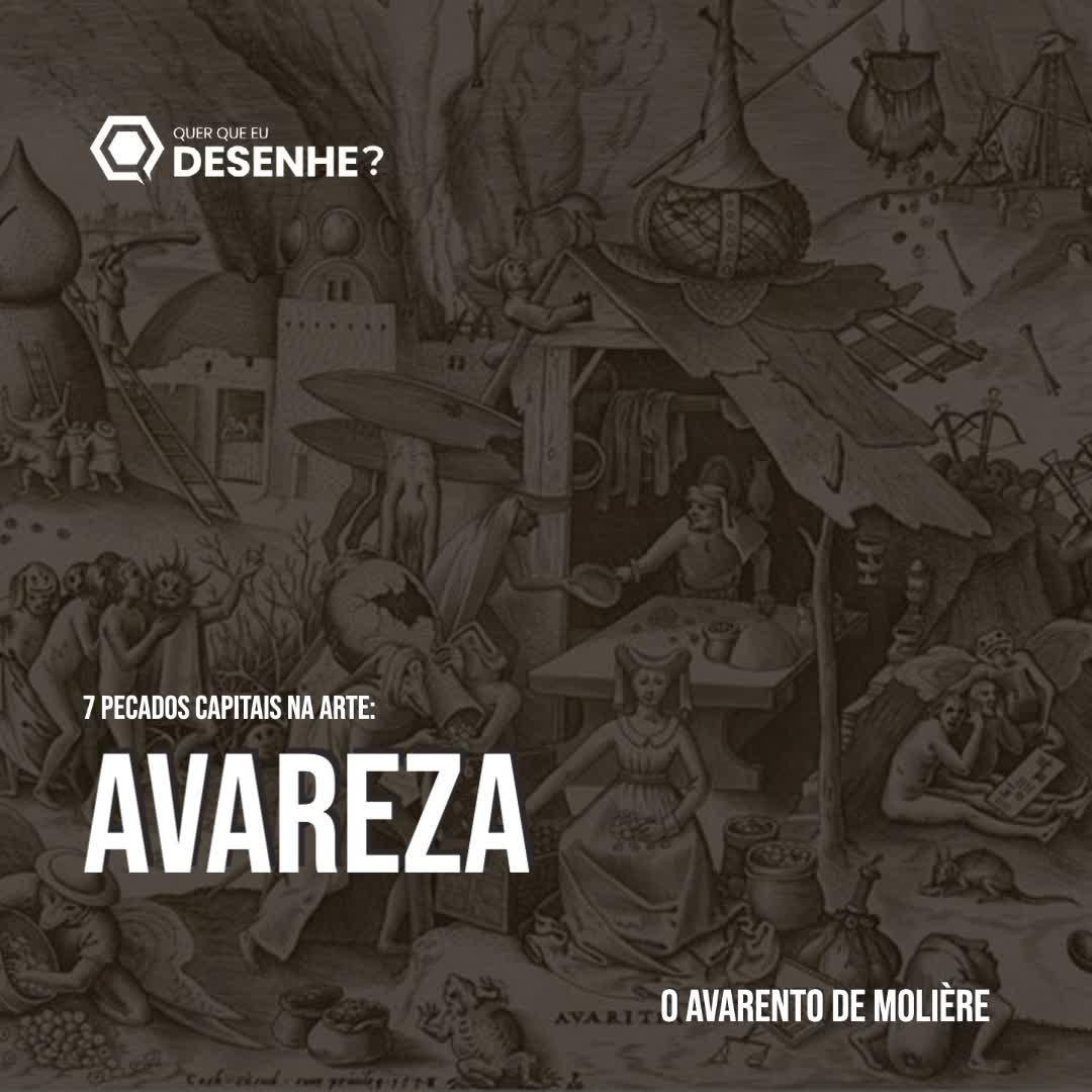 Ep #24 - Avareza - Conheça o avarento de Molière