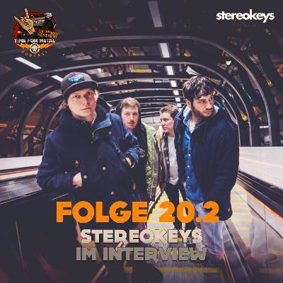 Folge 20.2 - Stereokeys im Interview (Teil 2 einer Doppelfolge)
