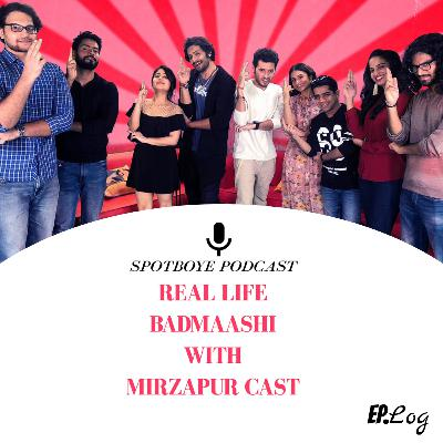 Ep. 19: The Cast of 'Mirzapur' and Their Real Life Badmaashi