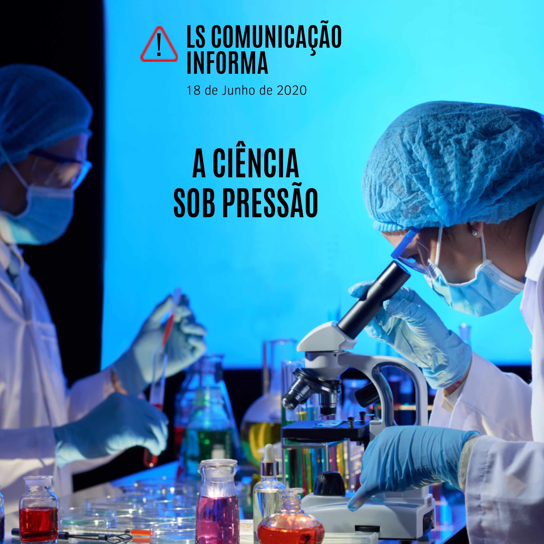A ciência sob pressão