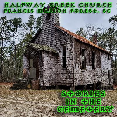 E27: Hollowed at Halfway Creek Church