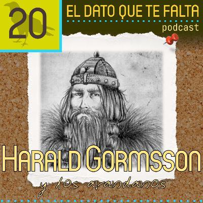 Episodio 20: Harald Gormsson y los arandanos