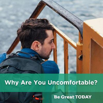 Episode 150: Why Are You Uncomfortable?