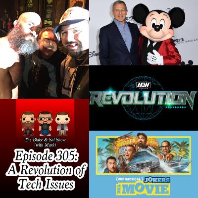 Episode 305: A Revolution of Tech Issues (Special Guest: Mike Pankow)