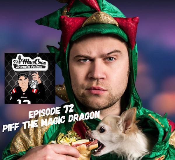 "Episode 72 w/ Piff The Magic Dragon "" Magician Comedian"" ""America's Got Talent"""