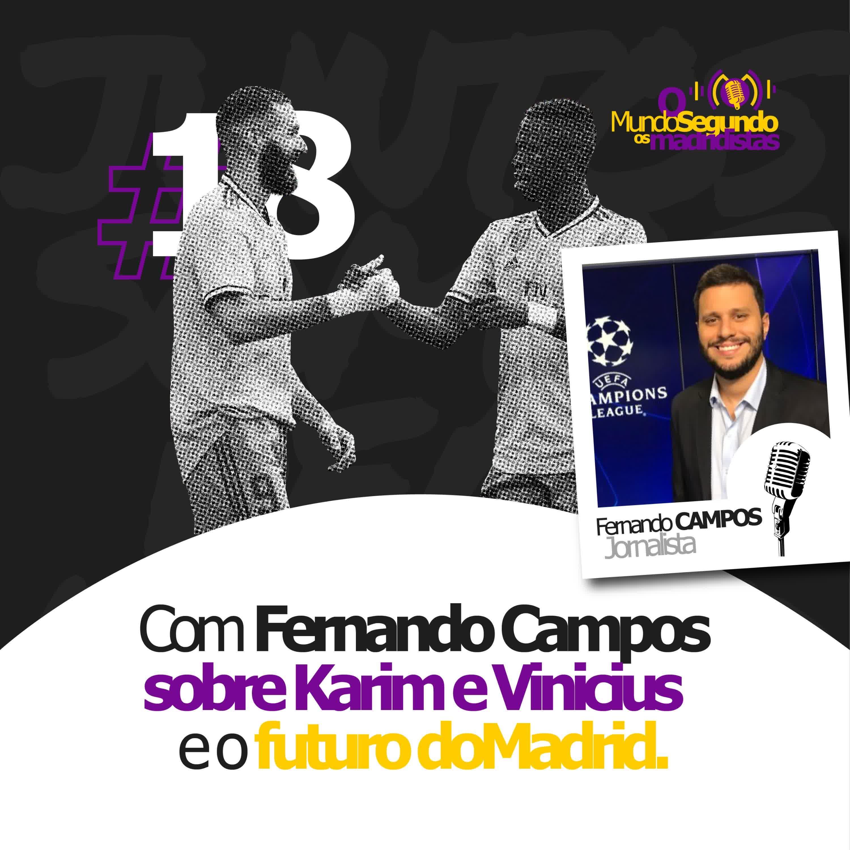 Ep. 18 - Sobre os subestimados Karim e Vinicius com Fernando Campos