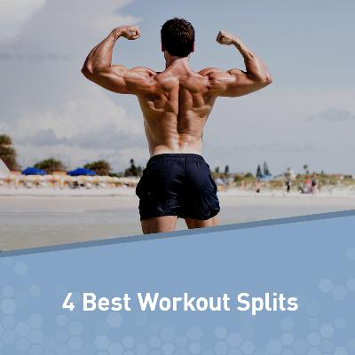How to Find the Best Workout Split for You