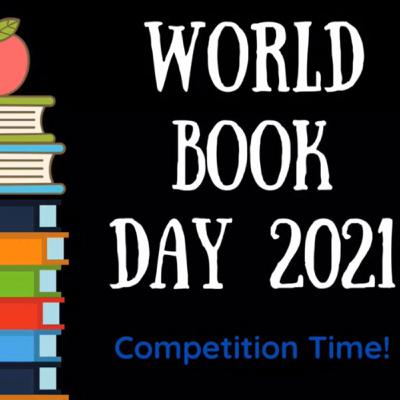 Competition Time!!! World Book Day 2021