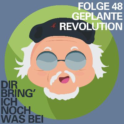 Geplante Revolution