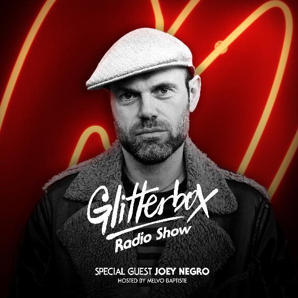 Glitterbox Radio Show 084 - Joey Negro