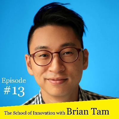 #13 Brian Tam, Part 1