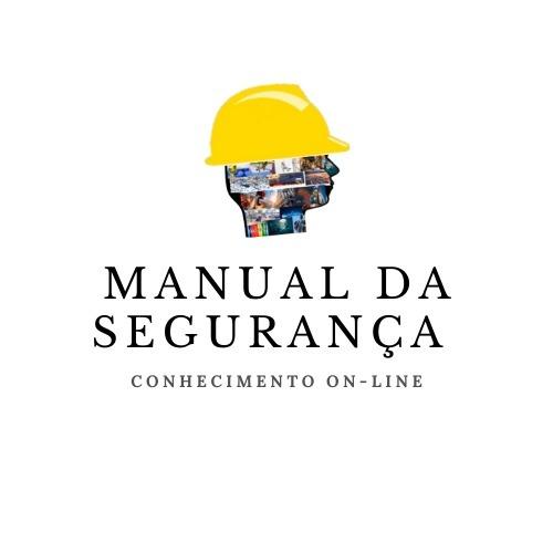 MANUAL DA SEGURANÇA DO TRABALHO