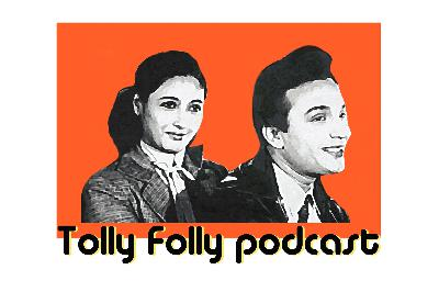 Tolly Folly Ep 3 - Aandhi - Nayak