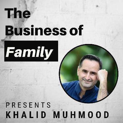 Khalid Muhmood - Using the Family Holding Company to invest in Education [The Business of Family]