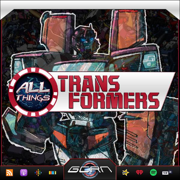 All Things Transformers | Listen Free on Castbox