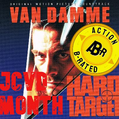 Action B-Rated Review (JCVD Month) - Hard Target (1993) *SPOILERS*