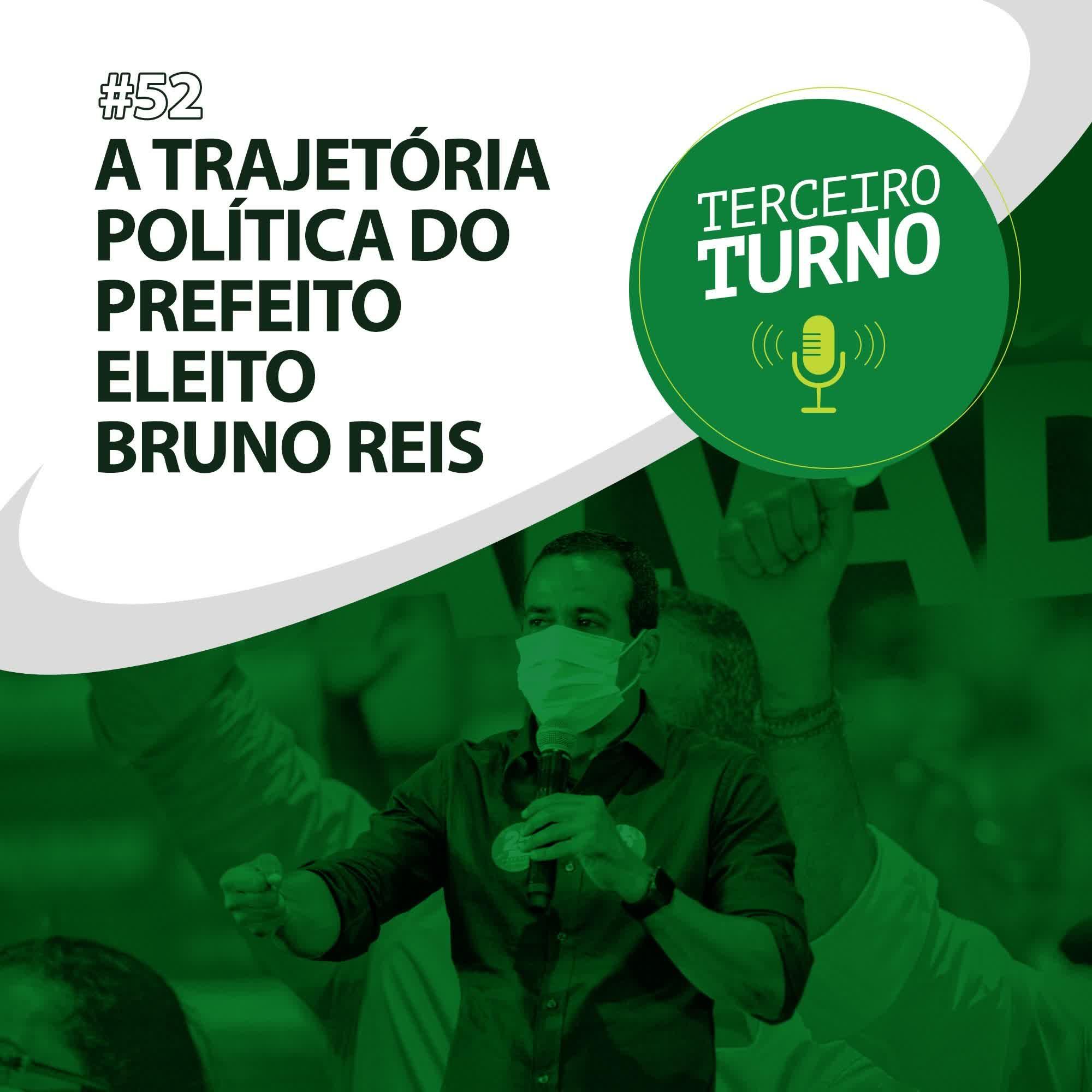 Terceiro Turno #53: A trajetória política do prefeito eleito Bruno Reis