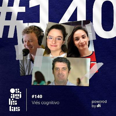 #140 - Viés Cognitivo