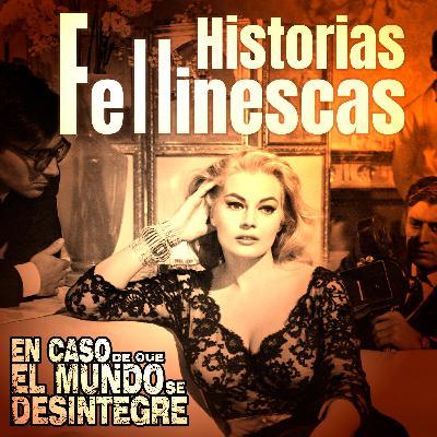 5005: Historias Fellinescas