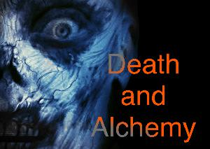 Death and Alchemy