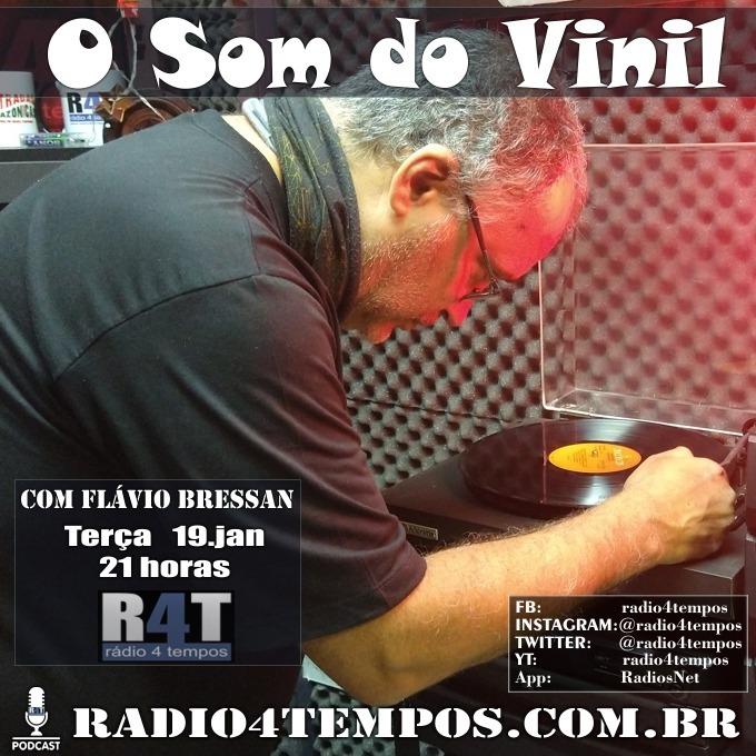 Rádio 4 Tempos - Som do Vinil 48:Flávio Bressan