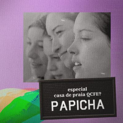 Papicha - Casa de Praia QCFE?