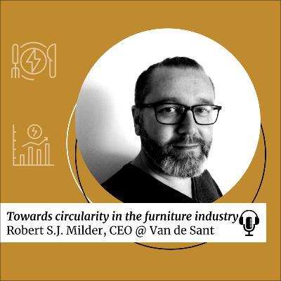 SDG 12: Towards circularity in the furniture industry with Robert Milder