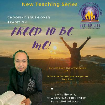 God IN Me.....Freed to be me....Teaching series.
