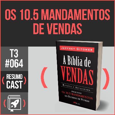 T3#064 A bíblia de vendas  | Jeffrey Gitomer