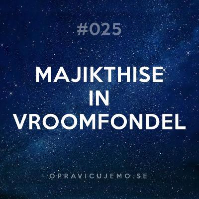 025: Majikthise in Vroomfondel