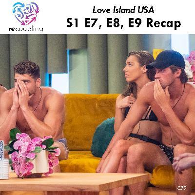 'Love Island' S1 E7 + E8 + E9 Recap