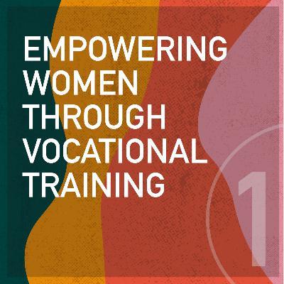 Empowering Women Through Vocational Training