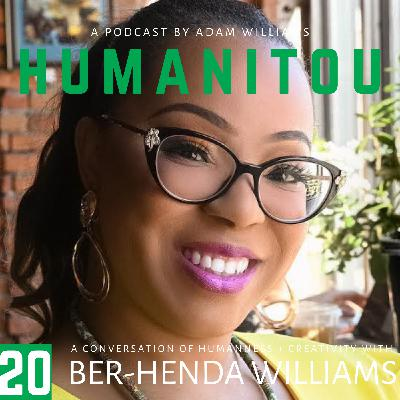20: Ber-Henda Williams, empathic coach and bilingual poet, on empathy, systemic racism, cultural behaviors, collective grief, curiosity and reaffirming connections of humanity