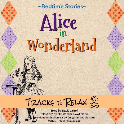 Alice In Wonderland Sleep Meditation (Chapter 1)