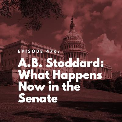 A.B. Stoddard: What Happens Now in the Senate