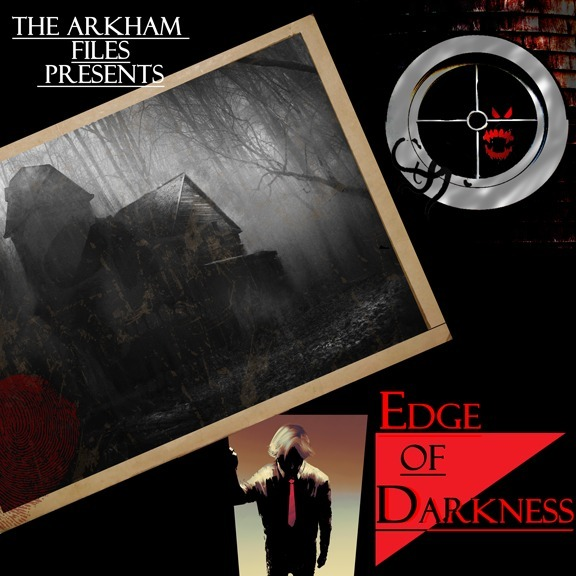 Edge of Darkness LV2303: The Cabin in the Woods