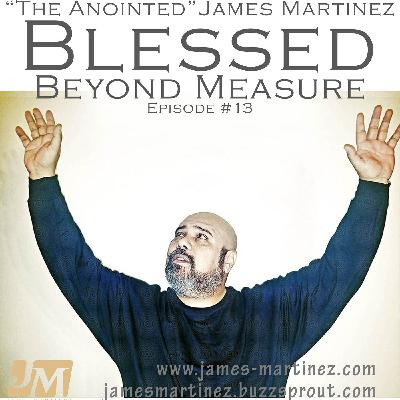 Blessed Beyond Measure - Episode 13