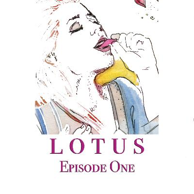 Lotus Episode 1: Naomi