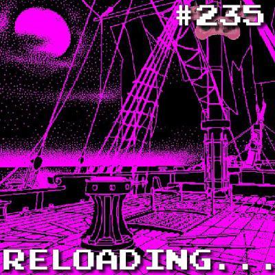 Reloading #235 – Por Uma Boa Causa