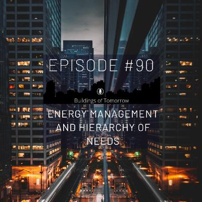 #90 Energy Management Hierarchy of Needs