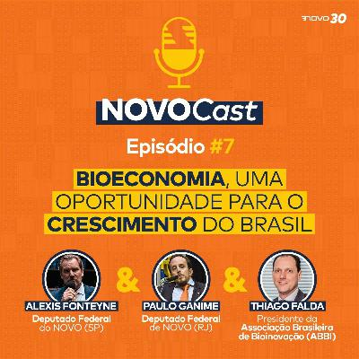 #7 Bioeconomia: uma oportunidade para o crescimento do Brasil