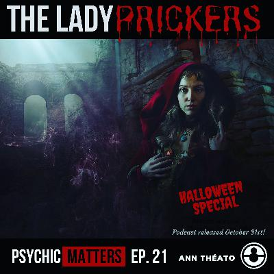 PM 021: The Lady Prickers, written & narrated by Ann Théato