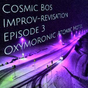 Episode 3: Oxymoronic Atomic Hotel