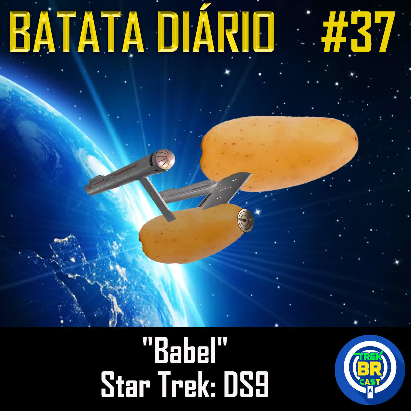 """Babel"" Star Trek: DS9 - Batata Diário Ep84"
