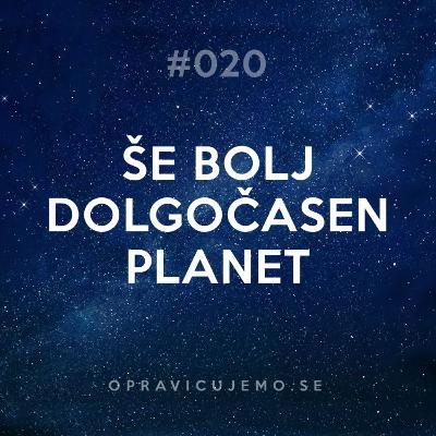 020: Še bolj dolgočasen planet