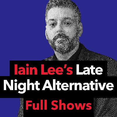 Iain Lee - Thursday 2nd May 2019
